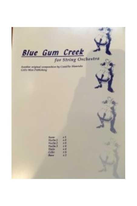 Manricks, Blue Gum Creek for String Orchestra Scores & Parts