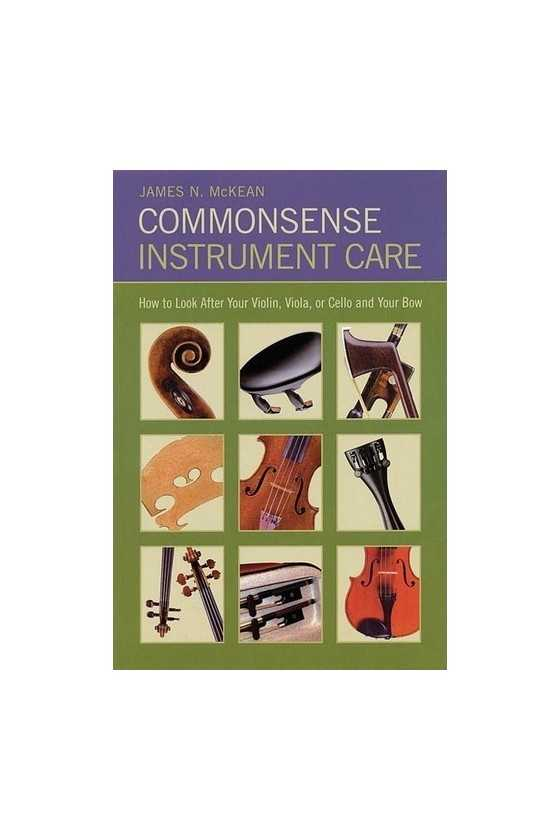 Commonsense Instrument Care...