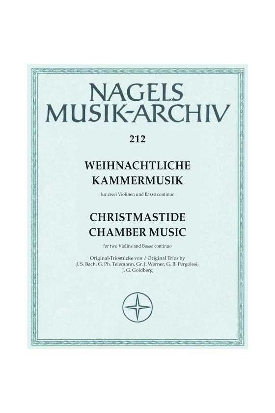 Christmastide Chamber Music...