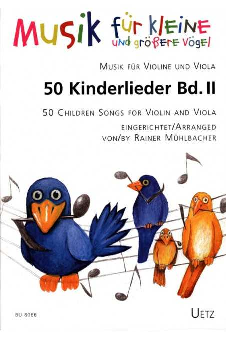 50 Children Songs for Violin and Viola (Uetz)