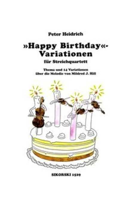Happy Birthday Variations For String Quartet (Sikorski)