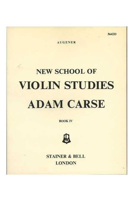 Carse New School Of Violin Studies Book IV (Stainer & Bell)