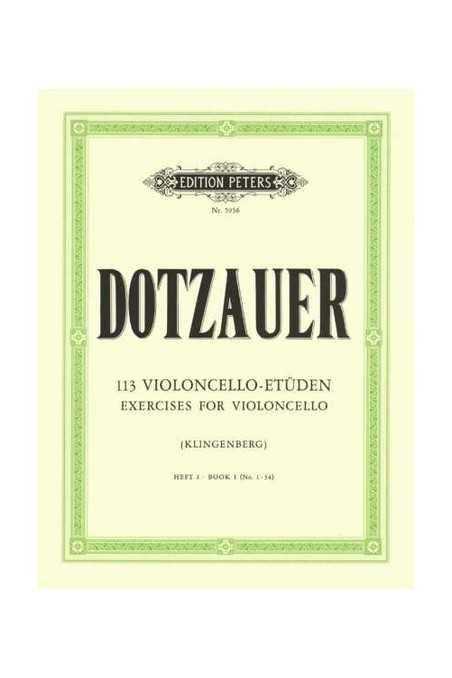 Dotzauer, 113 Exercises For Cello Bk 1 Nos. 1-34 (Peters)