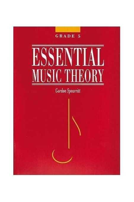 Spearritt, Essential Music Theory Grade 5