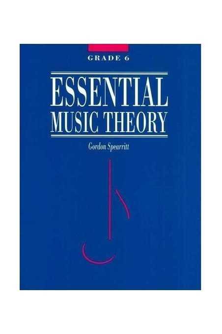Spearritt, Essential Music Theory Grade 6