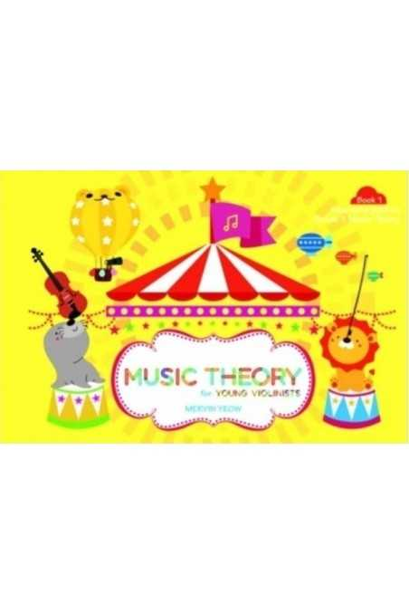 Music Theory For Young Violinists Book 1- Mervin Yeow