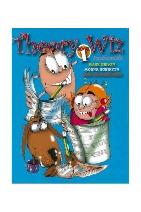 Theory Wiz Fundamentals Book 1 By Mark Gibson