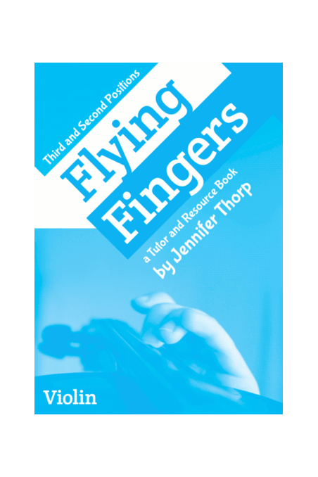 Flying Fingers For Violin By Jennifer Thorp