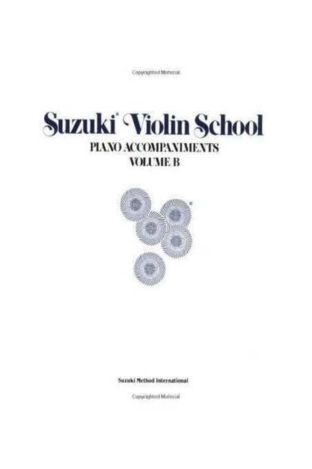 Suzuki Violin Piano Accompaniments Volume B