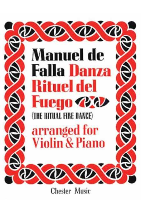 Falla, Ritual Fire Dance for Violin and Piano (Chester)