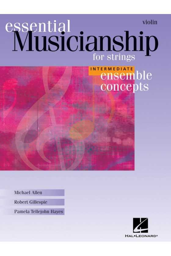 Essential Musicianship For Strings (Intermediate Level)