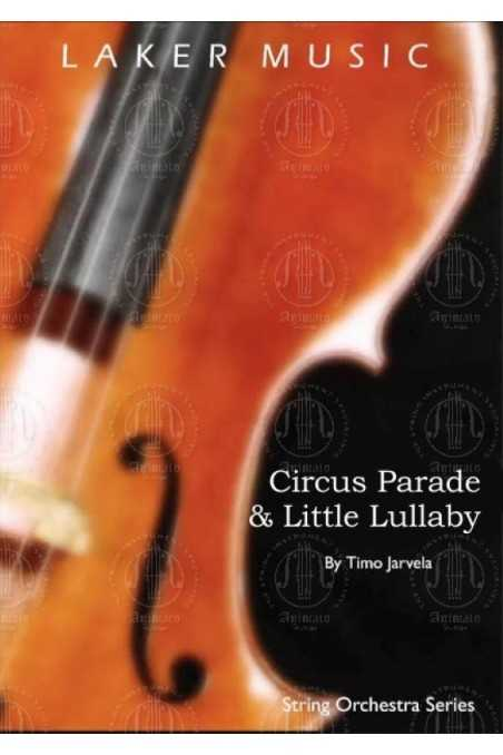 Jarvela, Circus Parade & Little Lullaby (Grade 1)