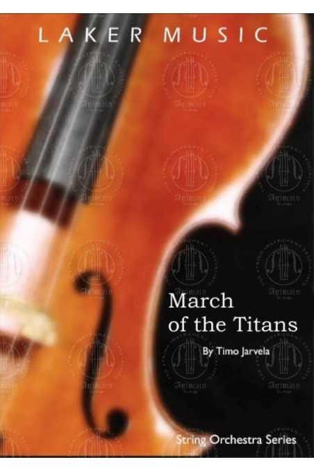 Jarvela, March Of The Titans (Grade 2.5)