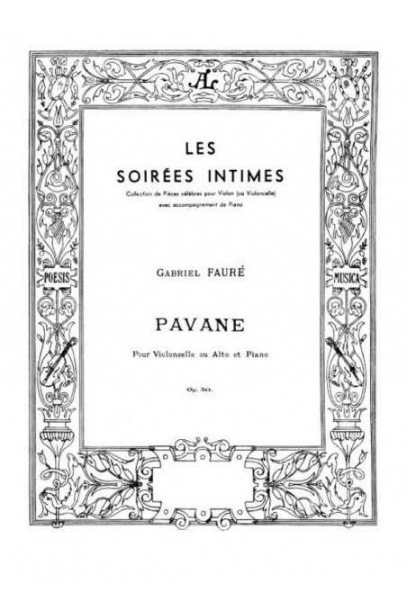 Faure, Pavane Op. 50 for Violin or Cello and Piano