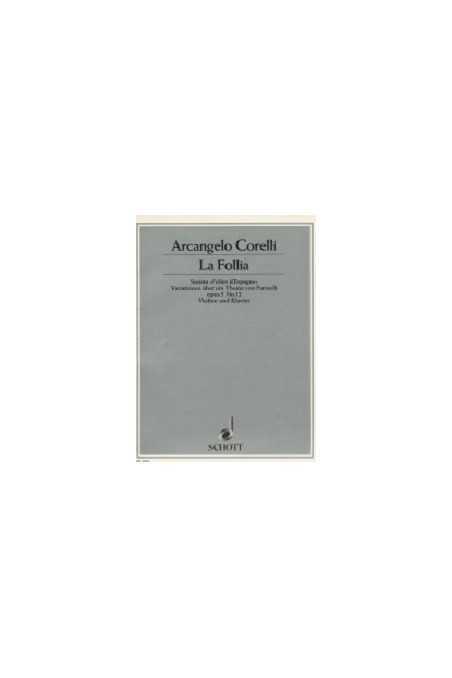 Corelli, La Follia Sonata for Violin & Piano Op. 5 no 12 (Schott)