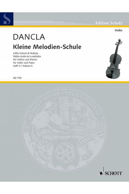 Dancla, Little School of Melodie Violin Bk 3 (Schott)