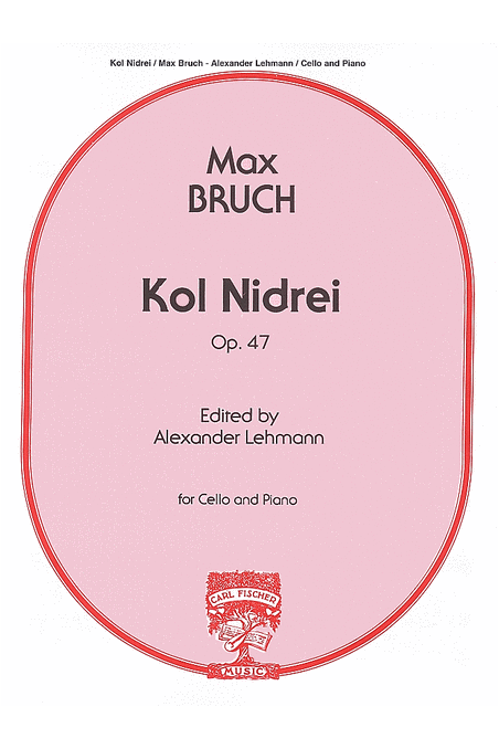 Kol Nidrei Op 47 Cello/ Piano by Bruch (Fisher)