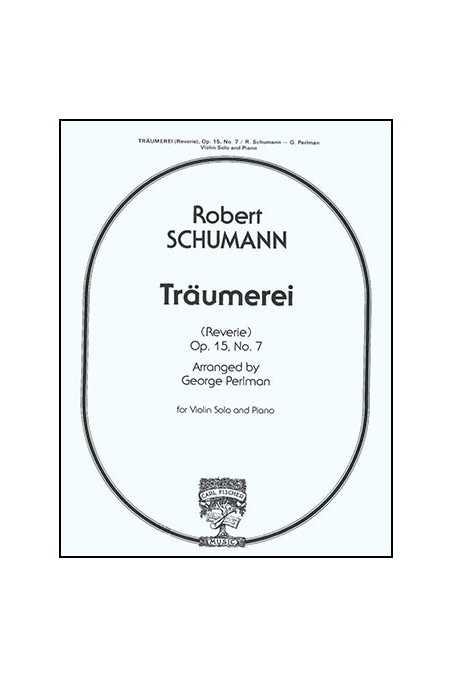Schumann Traumerie Opus 15 No 7 for violin (Fischer)