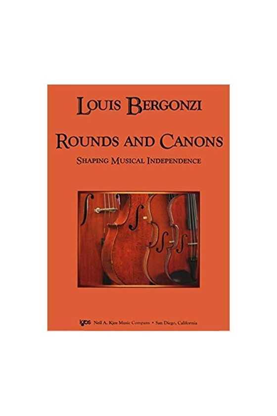 Bergonzi, Rounds and Canons