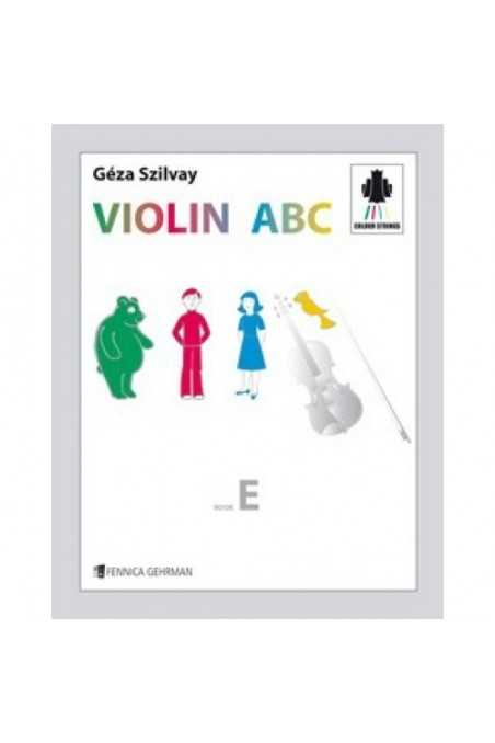 Colour Strings- Violin ABC Book E by Geza Szilvay