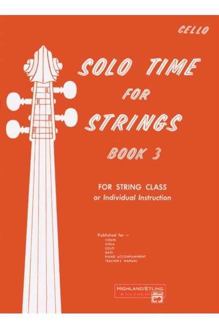 Solo Time for Strings Book 3 (Cello)