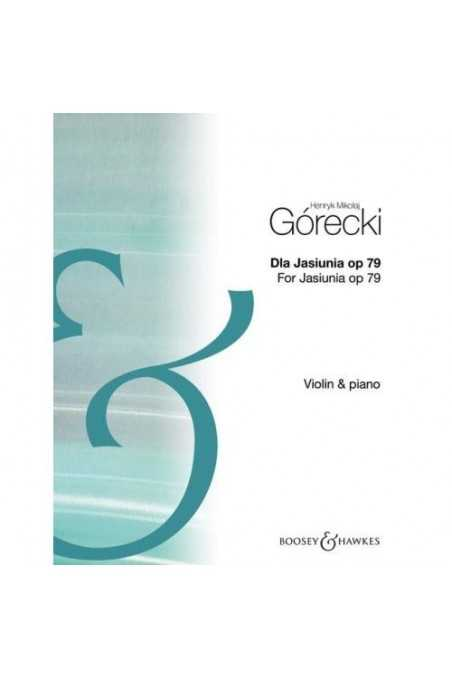 For Jasiunia Opus 79 For Violin & Piano By Gorecki (Boosey & Hawkes)
