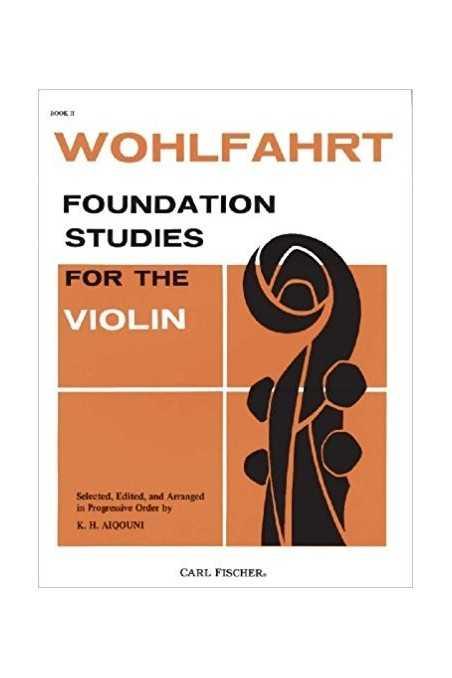 Wohlfahrt, Foundation Studies For Violin Bk 2 (Fischer)