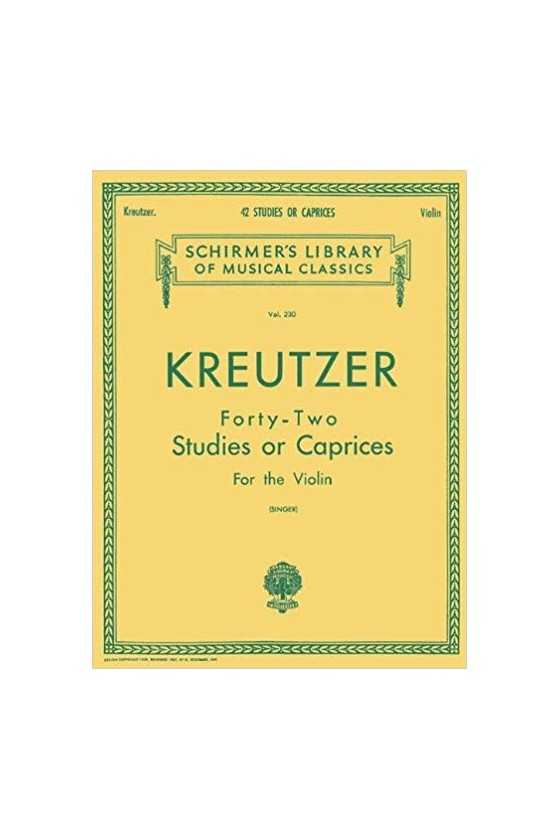 Kreutzer, Forty - Two Studies Or Caprices For Violin (Schirmer)