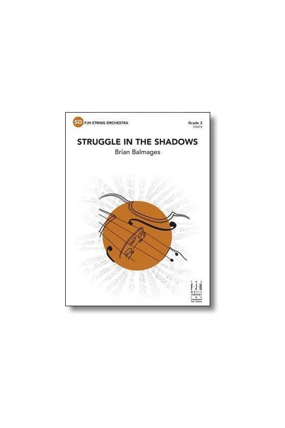 Struggle in the Shadows (FJH)